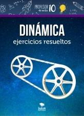 Dinámica ejercicios resueltos