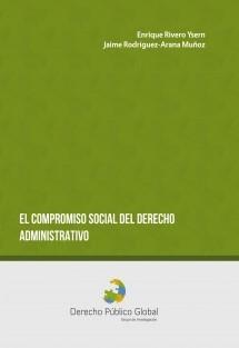 El Compromiso Social del Derecho Administrativo