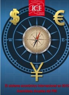 Boletín Económico. Información Comercial Española (ICE). Núm. 3071 El sistema económico internacional en 2015