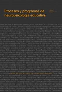 Procesos y programas de neuropsicología educativa
