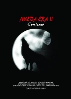 NUEVA ERA II. COMIENZO (FanFic Continuación de Nueva Era I. Profecía) +18. Edición Formato A4