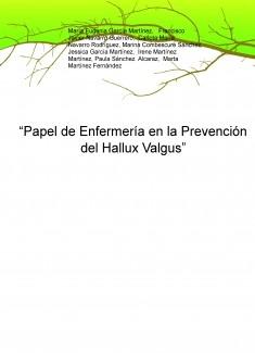 """""""Papel de Enfermería en la Prevención del Hallux Valgus"""""""