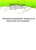"""""""Educación preoperatoria: eficacia en la disminución de la ansiedad."""""""