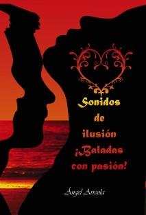 Sonidos de ilusión ¡Baladas con pasión!