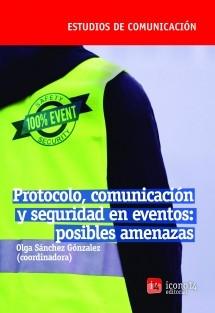 Protocolo, comunicación y seguridad en eventos: posibles amenazas