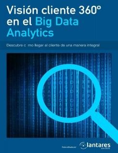 Visión cliente 360º en el Big Data Analytics