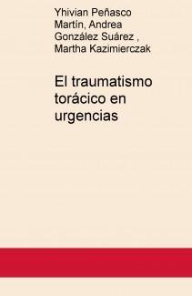 El traumatismo torácico en urgencias