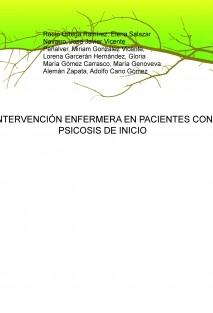 INTERVENCIÓN ENFERMERA EN PACIENTES CON PSICOSIS DE INICIO
