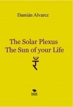 Libro The Solar Plexus, the Sun of your Life, autor Francisco Damián Alvarez Yanes