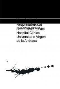 Realidad del informe de cuidados de enfermería al alta hospitalaria en el Área Escolares del Hospital Clínico Universitario Virgen de la Arrixaca