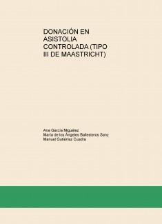 DONACIÓN EN ASISTOLIA CONTROLADA (TIPO III DE MAASTRICHT)
