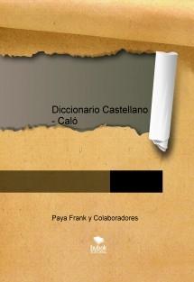 Diccionario Castellano - Caló