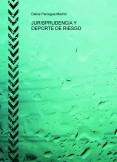 JURISPRUDENCIA Y DEPORTE DE RIESGO