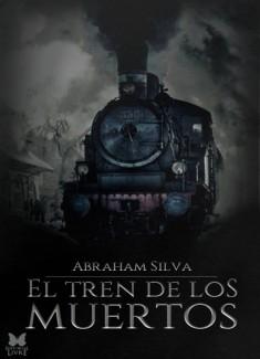 El Tren De Los Muertos