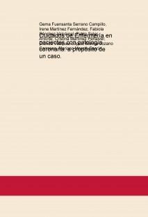 Cuidados de Enfermería en pacientes con patología coronaria: a propósito de un caso.