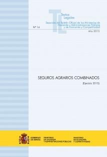 """TEXTO LEGAL Nº 14 """"SEGUROS AGRARIOS COMBINADOS"""" (Ejercicio 2015)"""