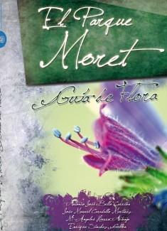 El Parque Moret: Guía de Flora