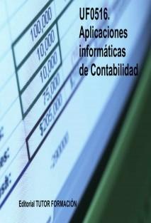 Aplicaciones informáticas de Contabilidad. UF0516
