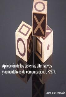 Aplicación de los Sistemas alternativos y aumentativos de comunicación. UF2277