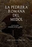 La pedrera romana del Mèdol