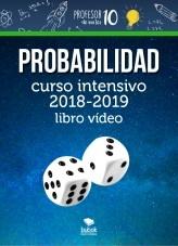 Libro Probabilidad+CURSO INTENSIVO 2019-2020 Libro videos, autor Sergio Barrio