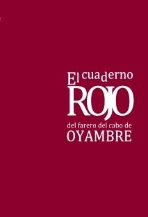 """El Cuaderno ROJO del farero del Cabo de Oyambre """" En el Laberinto del Silencio"""""""
