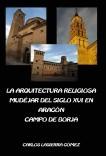 La arquitectura religiosa mudéjar del siglo XVI en Aragón. Campo de Borja