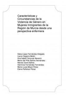 Características y Circunstancias de la Violencia de Género en Mujeres Inmigrantes de la Región de Murcia desde una perspectiva enfermera