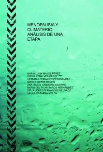 MENOPAUSIA Y CLIMATERIO: ANÁLISIS DE UNA ETAPA.