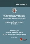 Diplomacia pública española, 1939-2012