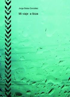 Mi viaje a Ibiza