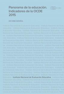 Panorama de la educación. Indicadores de la OCDE 2015. Informe español
