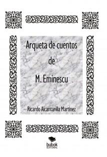 Arqueta de cuentos de M. Eminescu