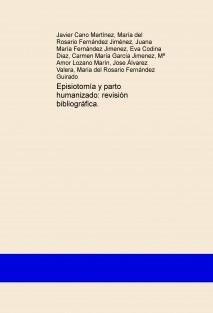 Episiotomía y parto humanizado: revisión bibliográfica.