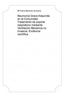 Neumonía Grave Adquirida en la Comunidad. Tratamiento de soporte respiratorio mediante Ventilación Mecánica no Invasiva. Evidencia científica.