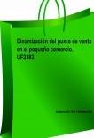 Dinamización del punto de venta en el pequeño comercio. UF2383