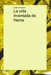 La vida inventada de Hema