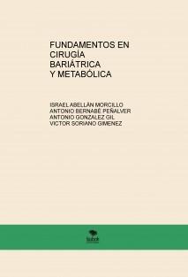 FUNDAMENTOS EN CIRUGÍA BARIÁTRICA Y METABÓLICA
