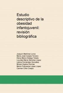 Estudio descriptivo de la obesidad infantojuvenil: revisión bibliográfica