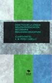 DIDÁCTICA DE LA LENGUA  INGLESA EN SECUNDARIA:  REALIDADES EDUCATIVAS (CUARTA PARTE)