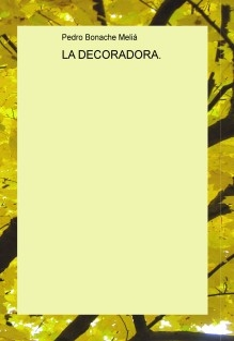 LA DECORADORA.