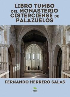 LIBRO TUMBO DEL MONASTERIO CISTERCIENSE DE PALAZUELOS