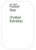 Futbol Star (Futbol Estrella)
