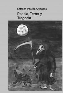 Poesía, Terror y Tragedia