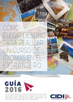 Guía definitiva: Cómo elegir destino para realizar un curso de idiomas en el extranjero