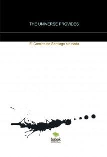 The Universe provides. El Camino de Santiago sin nada.