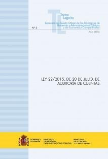 """TEXTO LEGAL Nº 2/2016 """"LEY 22/2015, DE 20 DE JULIO, DE AUDITORÍA DE CUENTAS"""" (Actualización febrero 2016)"""