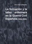 La formación y la labor enfermera en la Guerra Civil Española (1936-1939)