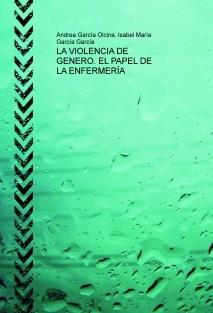 LA VIOLENCIA DE GENERO. EL PAPEL DE LA ENFERMERÍA
