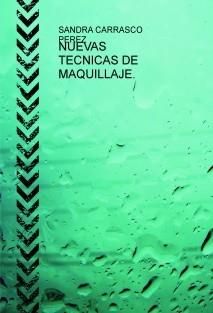 NUEVAS TECNICAS DE MAQUILLAJE.